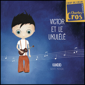 Visuel VICTOR & LE UKULÉLÉ 2